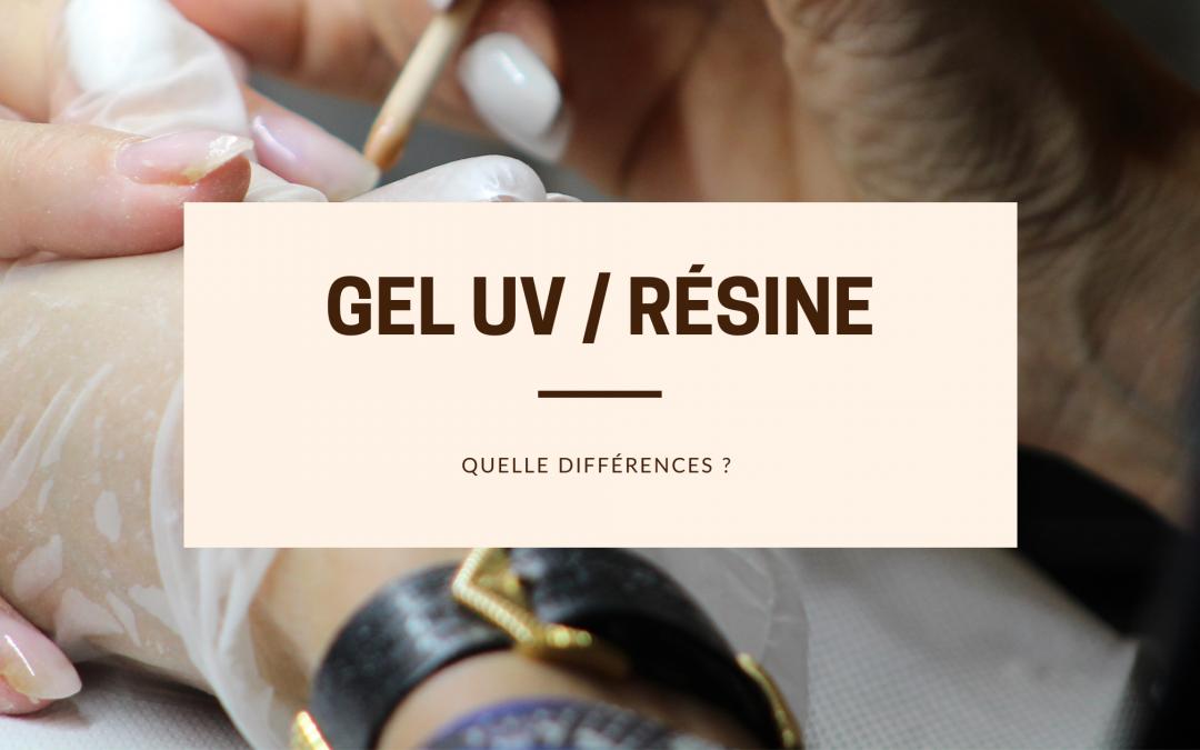 GEL UV / Résine, qu'elles sont les différences ?